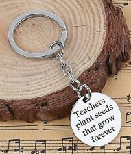 Teachers Plant Seeds That Grow Forever Key Ring~School~Key Fob~Key Chain (28G)UK