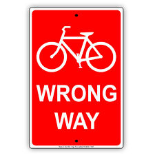 Bicycle Wrong Way Road and Safety Wall Art Decor Notice Aluminum Metal Sign