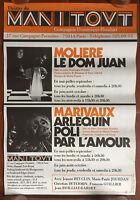 Affiche Théatre du Manitout DOM JUAN ARLEQUIN POLI PAR L'AMOUR Marivaux Molière*
