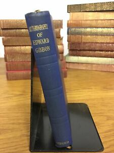 Autobiography Of Edward Gibbon As Originally Edited By Lord Sheffield