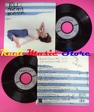 LP 45 7'' ELLI MEDEIROS Bombom Flat man 1987 france BARCLAY 8872207 no cd mc dvd