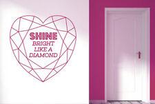Rihanna Shine Bright Like Diamond Vinilo Pegatinas De Pared Adhesivo Decoración