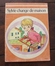 1977 Sylvie change de maison Saver Hachette Livre enfant vintage illustré