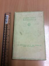 Flowering Wilderness (volume 25) by John Galsworthy - 1934