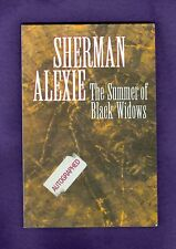 SIGNED Sherman Alexie The SUMMER of BLACK WIDOWS Poems Poetry Coeur d'Alene 1996
