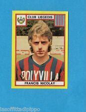BELGIO-FOOTBALL 75-PANINI-Figurina n.186- NICOLAY - CLUB LIEGEOIS -Rec