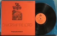 THE NEW CREATION SINGERS O WORSHIP THE LORD~ORIG FAMILY CRUSADES GOSPEL LP~XIAN