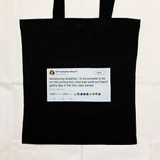 Kim Kardashian West Tweet Y2K Surfing Meme Funny Black or White Canvas Tote Bag
