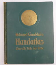 Hand - Atlas über alle Teile der Erde 121 Haupt- und Nebenkarten 56 Tafeln e860