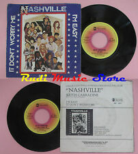 LP 45 7'' KEITH CARRADINE I'm easy It don't worry me NASHVILLE 1975 cd mc dvd(*)