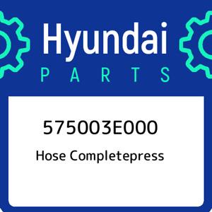 575003E000 Hyundai Hose completepress 575003E000, New Genuine OEM Part