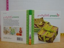 Pretty Little Presents by Lark Books (2009, Hardcover)