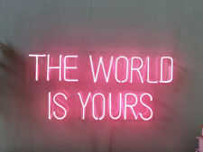 The World Is Yours Neon Light Sign Beer Bar Pub Party Garage Homeroom Wall Decor