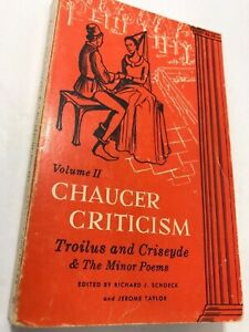 Chaucer Criticism, Volume II: Troilus and Criseyde & The Minor Poems NDP 1971 PB