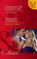 Tempted By Her Innocent Kissthe Nanny Bo (Desire) By Maya Banks