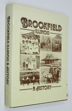 Brookfield, Illinois History Genealogy, Centennial Book 1994 . HBDJ