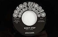 "Spaceark - Don't Stop (NEW 7"" VINYL)"