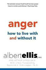 Anger: How to Live With and Without it, Albert Ellis, Raymond A. DiGiuseppe, Ver
