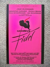 GOODBYE FIDEL Window Card JANE ALEXANDER / LEE RICHARDSON Flop NYC 1980