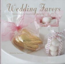WEDDING FAVORS by Antonia Swinson Make your Own Cakes Flowers Chocolates Book