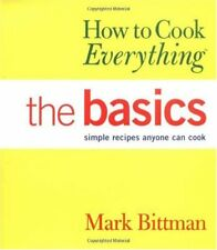 How to Cook Everything: The Basics (How to Cook Ev
