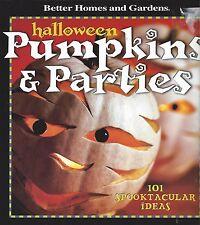 HALLOWEEN PUMPKINS & PARTIES ~ BETTER HOMES AND GARDENS - 101 ideas