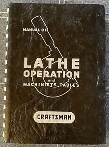 Craftsman Manual of Lathe Operation & Machinists Tables 27th Edition 1973