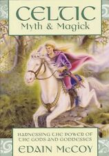 Celtic Myth and Magic Harness the Power of the Gods etc Witchcraft Wicca Pagan