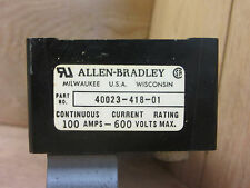 Allen Bradley 40023-418-01 100AMP Fuse Block For Disconnect Used CSQ