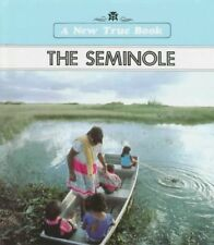 The Seminole (New True Books)