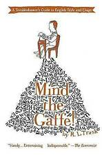 NEW Mind the Gaffe!: A Troubleshooter's Guide to English Style and Usage