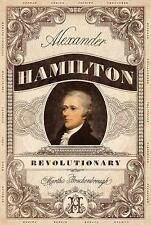 Alexander Hamilton, Revolutionary by Martha Brockenbrough (2017, Hardcover)