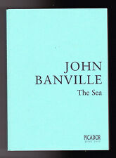 John Banville - The Sea - Rare Uncorrected Proof, Picador 2005 - Booker Prize