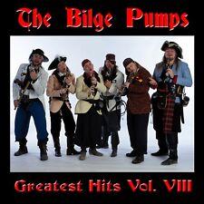 The Bilge Pumps Greatest Hits Vol VIII CD pirate music sea shanties Celtic songs