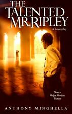 Talented Mr. Ripley: A Screenplay By Anthony Minghella & Patricia Highsmith New