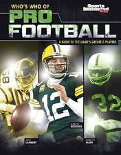 Who's Who of Pro Sports: Who's Who of Pro Football : A Guide to the Game's...