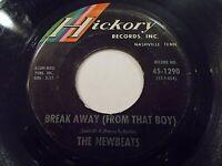 The Newbeats Break Away / Hey-O-Daddy-O 45 1964 Hickory Vinyl Record