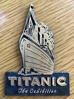 TITANIC: THE EXHIBITION vintage fridge magnet NAUTICAL DISASTER refrigerator