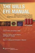 The Wills Eye Manual: Office and Emergency Room Diagnosis and Treatment of Eye D