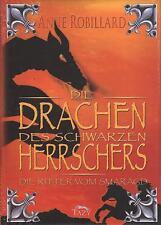 DIE DRACHEN DES SCHWARZEN HERRSCHERS - Die Ritter vom Smaragd 2 - Anne Robillard