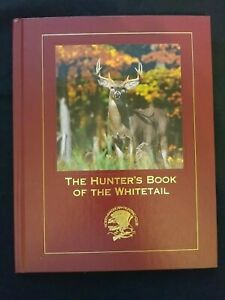North American Hunting Club - The Hunter's Book of The Whitetail
