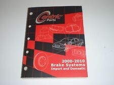 Centric Brake Systems Parts Catalog for Import Domestic Vehicles 2000-2010 Book