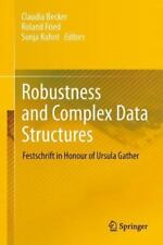 Robustness and Complex Data Structures : Festschrift in Honour of Ursula...