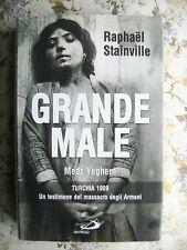GRANDE MALE. MEDZ YEGHERN. TURCHIA 1909 - RAPHAEL STAINVILLE