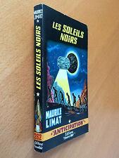 ► FLEUVE NOIR  ANTICIPATION N°262 - 1965 - LES SOLEILS NOIRS - LIMAT - TBE