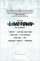 Limetown The Prequel to the 1 Podcast