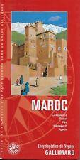 ENCYCLOPEDIE DU VOYAGE GALLIMARD / MAROC - TOURISME - PLANS - CARTES