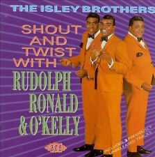 Shout and Twist with Rudolph, Ronald & O'Kelly by The Isley Brothers (CD) U.K.