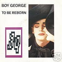 BOY GEORGE To be reborn 45 Tours 2 Titres