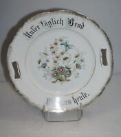 Seltener Porzellan Teller Unser täglich Brot gib uns heute Blumen Schmetterling